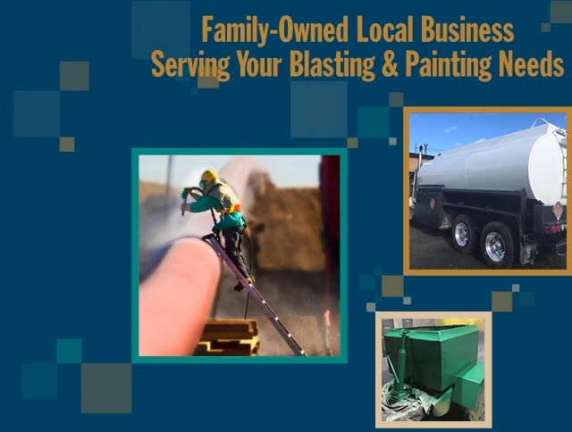 Family-owned local business serving your blasting & painting needs